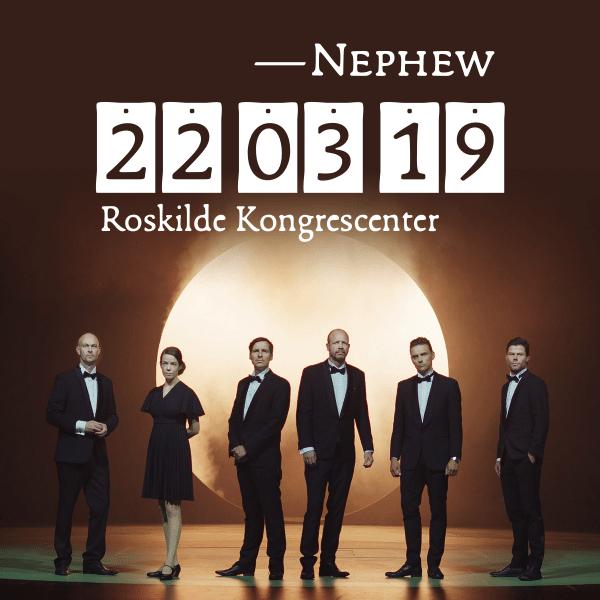 Arena koncert med Nephew i Roskilde Kongrescenter d. 22. marts.