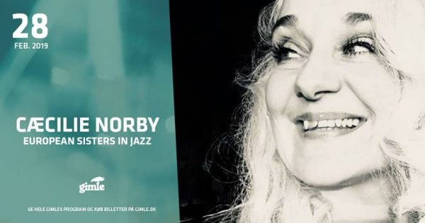 Cæcilie Norbys 'European Sisters in Jazz' på Gimle